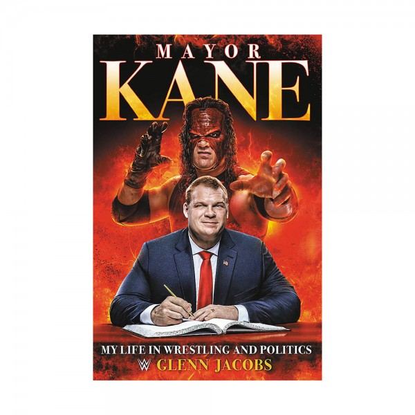 """""""Mayor Kane: My Life in Wrestling and Politics"""" Book (Includes Autographed Sticker Card)"""