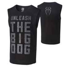 "Roman Reigns ""Unleash The Big Dog"" Muscle Tank"